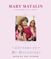 Letters to My Daughters - Mary Matalin - audiobook