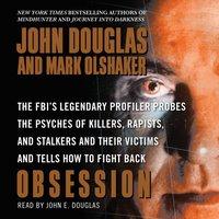 Obsession - John E. Douglas - audiobook