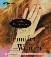 Little Earthquakes - Jennifer Weiner - audiobook