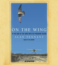 On the Wing - Alan Tennant - audiobook