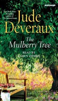 Mulberry Tree - Jude Deveraux - audiobook