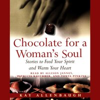 Chocolate for A Womans Soul - Kay Allenbaugh - audiobook