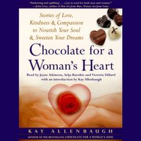 Chocolate for A Womans Heart - Kay Allenbaugh - audiobook