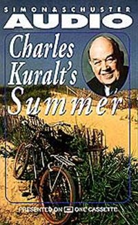 Charles Kuralt's Summer - Charles Kuralt - audiobook