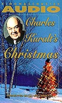 Charles Kuralt's Christmas - Charles Kuralt - audiobook