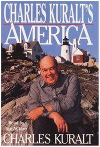 Charles Kuralt's America - Charles Kuralt - audiobook