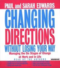 Changing Directions Without Losing Your Way - Paul Edwards - audiobook