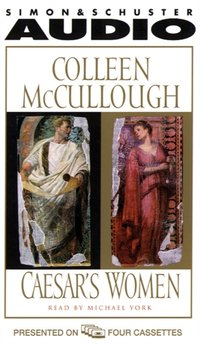 Caesar's Women - Colleen McCullough - audiobook