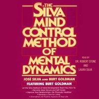 Silva Mind Control Method Of Mental Dynamics - Jose Silva - audiobook