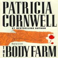 Body Farm - Patricia Cornwell - audiobook