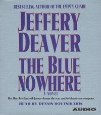 Blue Nowhere - Jeffery Deaver - audiobook