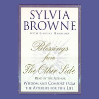 Blessings from the Other Side - Sylvia Browne - audiobook