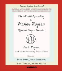 World According to Mr. Rogers - Fred Rogers - audiobook