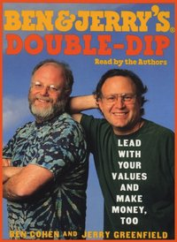 Ben & Jerry's Double-Dip Capitalism - Ben Cohen - audiobook