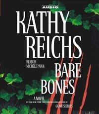 Bare Bones - Kathy Reichs - audiobook