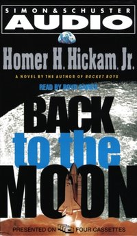 Back to the Moon - Homer Hickam - audiobook