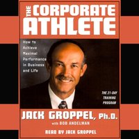 Corporate Athlete - Jack Groppel - audiobook