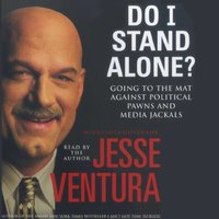 Do I Stand Alone? - Jesse Ventura - audiobook