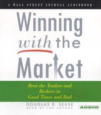 Winning With The Market - Douglas R. Sease - audiobook