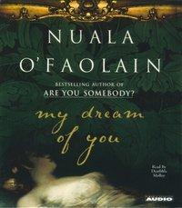 My Dream Of You - Nuala O'Faolain - audiobook
