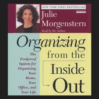 Organizing From The Inside Out - Julie Morgenstern - audiobook