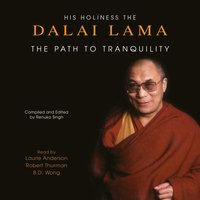 Path To Tranquility - His Holiness the Dalai Lama - audiobook