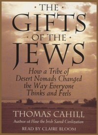 Gifts Of The Jews - Thomas Cahill - audiobook