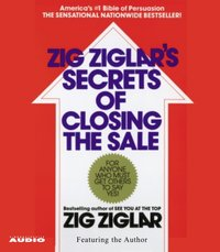 Secrets of Closing the Sale - Zig Ziglar - audiobook