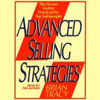 Advanced Selling Strategies - Brian Tracy - audiobook