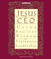 Jesus CEO - Laurie Beth Jones - audiobook