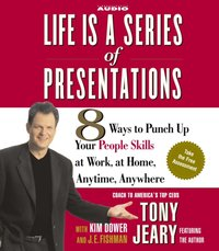 Life Is a Series of Presentations - Tony Jeary - audiobook