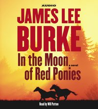 In the Moon of Red Ponies - James Lee Burke - audiobook