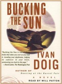 Bucking the Sun - Ivan Doig - audiobook