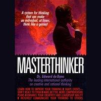 Masterthinker - Dr. Edward De Bono - audiobook