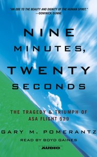 Nine Minutes, Twenty Seconds - Gary M. Pomerantz - audiobook