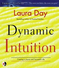 Dynamic Intuition - Laura Day - audiobook