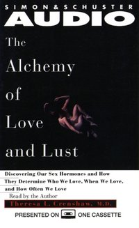 Alchemy of Love and Lust - Theresa L. Crenshaw - audiobook