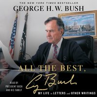 All the Best, George Bush - George H.W. Bush - audiobook