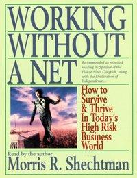 Working Without A Net - Morris R. Schechtman - audiobook