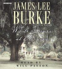 White Doves at Morning - James Lee Burke - audiobook