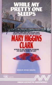 While My Pretty One Sleeps - Mary Higgins Clark - audiobook
