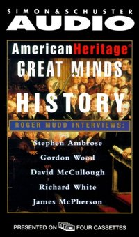 American Heritage's Great Minds of American History - Opracowanie zbiorowe - audiobook