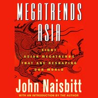 Megatrends Asia - John Naisbitt - audiobook