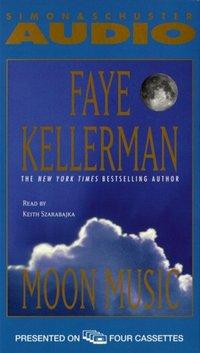 Moon Music - Faye Kellerman - audiobook