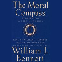 Moral Compass - William J. Bennett - audiobook