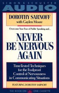 Never Be Nervous Again - Dorothy Sarnoff - audiobook