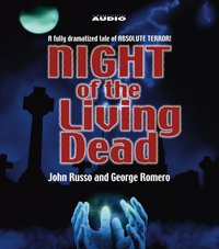 Night of the Living Dead - John Russo - audiobook