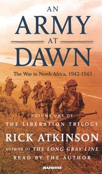 Army at Dawn - Rick Atkinson - audiobook