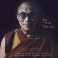 Art of Happiness - His Holiness the Dalai Lama - audiobook