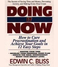 Doing it Now - Edwin Bliss - audiobook